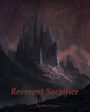 Reverent Sacrifice