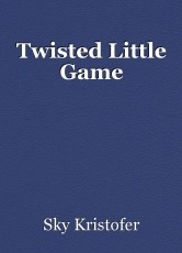 Twisted Little Game