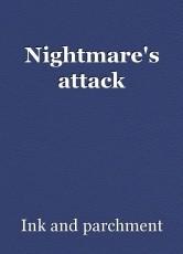 Nightmare's attack