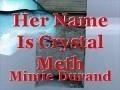 Her Name Is Crystal Meth