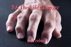RA The Life Changer