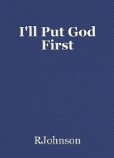 I'll Put God First