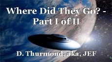 Where Did They Go? - Part I of II