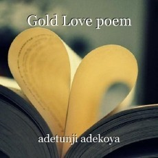Gold Love poem