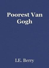 Poorest Van Gogh