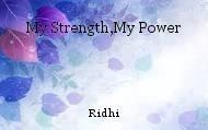 My Strength,My Power
