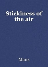 Stickiness of the air