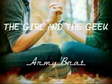 The Girl and The Geek