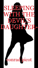SLEEPING WITH THE DEVIL'S DAUGHTER- Part 2 of 3