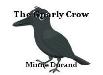 The Gnarly Crow