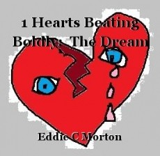 1 Hearts Beating Boldly:  The Dream
