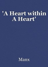 'A Heart within A Heart'