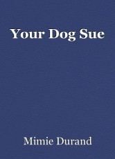 Your Dog Sue