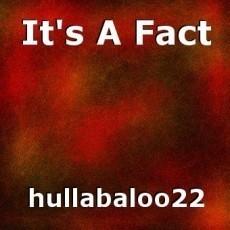 It's A Fact