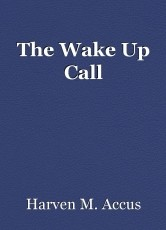 The Wake Up Call