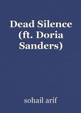 Dead Silence (ft. Doria Sanders)
