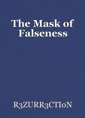 The Mask of Falseness