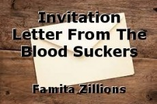 Invitation Letter From The Blood Suckers