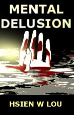 Mental Delusion