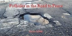 Potholes in the Road to Peace
