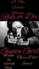 Ride or Die Gutta Girl- 2 of 3