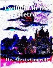 Twilight in the Metro