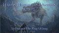 Monster Hunter, The Adventure Awaits