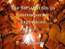The Socialist Sin In Contemporary Expression