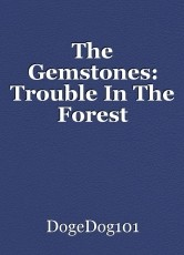 The Gemstones: Trouble In The Forest