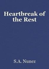 Heartbreak of the Rest