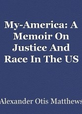My-America: A Memoir On Justice And Race In The US Federal Legal System