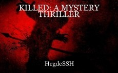 KILLED: A MYSTERY THRILLER
