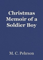 Christmas Memoir of a Soldier Boy