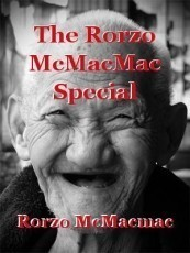 The Rorzo McMacMac Special