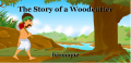 The Story of a Woodcutter