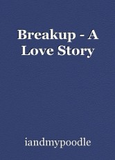 Breakup - A Love Story
