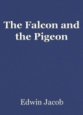 The Falcon and the Pigeon