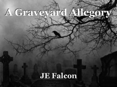 A Graveyard Allegory