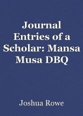 Journal Entries of a Scholar: Mansa Musa DBQ