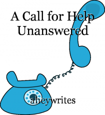 A Call for Help Unanswered