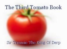 The Third Tomato Book