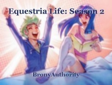 Equestria Life: Season 2