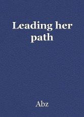 Leading her path