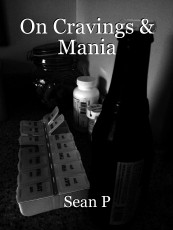 On Cravings & Mania
