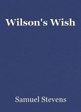 Wilson's Wish