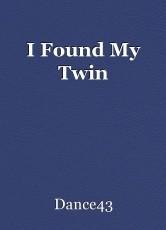 I Found My Twin