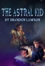 The Astral Kid