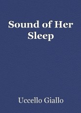Sound of Her Sleep