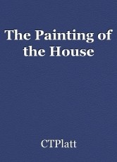 The Painting of the House