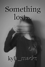 Something lost...